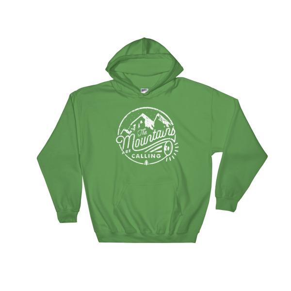 The mountain is calling Hooded Sweatshirt