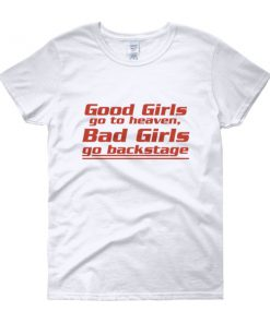 mockup 6a48e411 247x296 - Good girls go to heaven bad girls go to backstage Women's short sleeve t-shirt