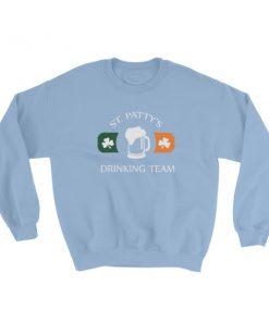 St Patty's Drinking Team Sweatshirt