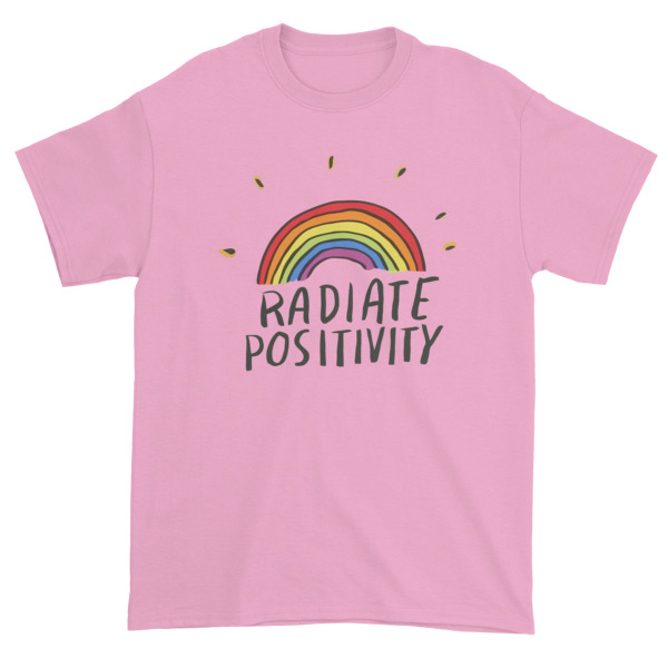 Radiate positivity Short sleeve t shirt
