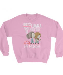 mockup a4d702bf 247x296 - you're my person Sweatshirt (custom luana)