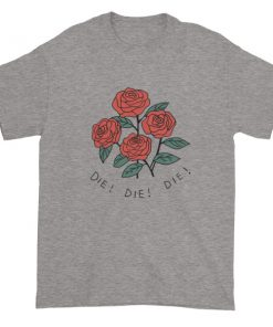 Rose die Short sleeve t-shirt