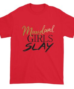 Maryland girls slay Short sleeve t-shirt