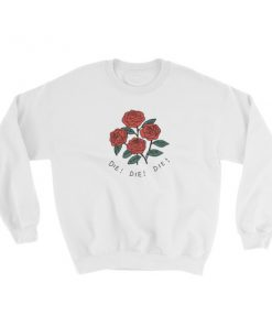 mockup 69801586 247x296 - Red Rose Die Die Die Sweatshirt