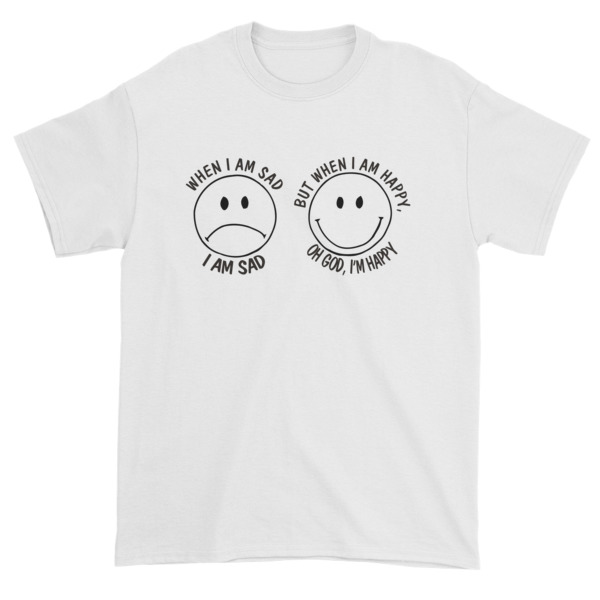 i am sad and i am happy Short sleeve t-shirt