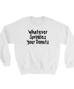 mockup aa513754 247x296 - Whatever sprinkles your donuts Sweatshirt