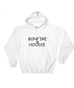 bonfire hoodie Hooded Sweatshirt