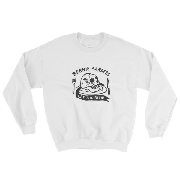 Bernie sanders eat the rich Sweatshirt