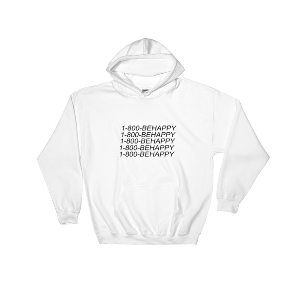 1 800 Behappy Hooded Sweatshirt