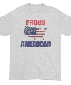 Proud To Be American On This Independence Day Short sleeve t shirt