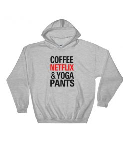 mockup 5b92683b 247x296 - Coffee Netflix Yoga and Pants Hooded Sweatshirt
