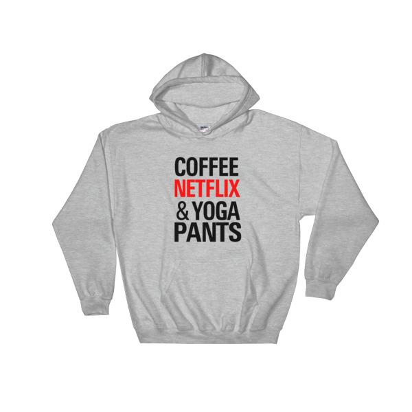 Coffee Netflix Yoga and Pants Hooded Sweatshirt