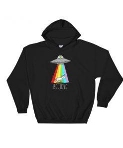 alien and unicorn believe Hooded Sweatshirt