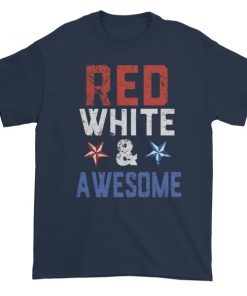 mockup 5c96765f 247x296 - Red white and awesome - Independence Day 4th July Short sleeve t-shirt