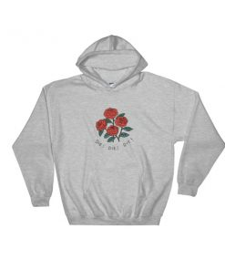 Rose die die die Hooded Sweatshirt