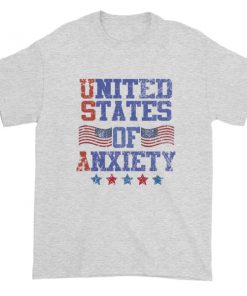 Independence Day 4th july United States Of Anxiety Short sleeve t shirt