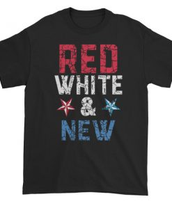Red white and new - Independence Day 4th July Short sleeve t-shirt