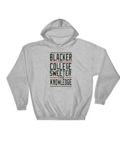 mockup bac9443d 247x296 - Blacker the College Sweeter the Knowledge Hooded Sweatshirt