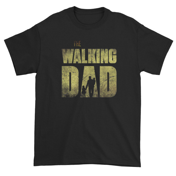 The Walking Dad Short sleeve t-shirt