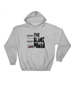 mockup da125987 247x296 - Respect Protect Love The Black Woman Hooded Sweatshirt