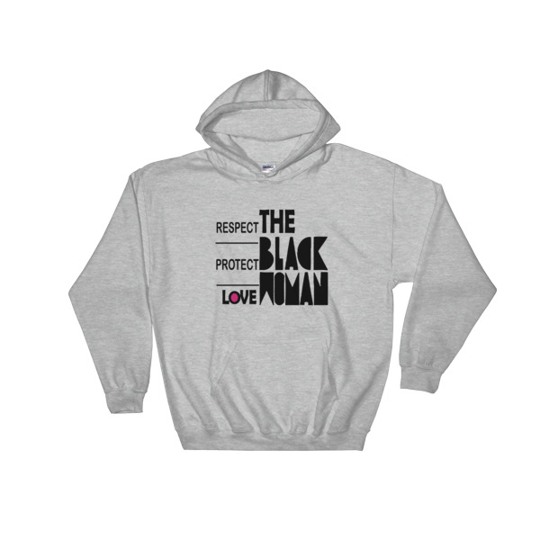 mockup da125987 - Respect Protect Love The Black Woman Hooded Sweatshirt