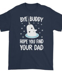 mockup e3d57d90 247x296 - Bye Buddy Hope You Find Your Dad Short sleeve t-shirt