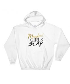 maryland girls slay Hooded Sweatshirt