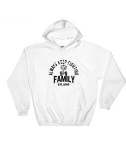 Always Keep Fighting Hooded Sweatshirt