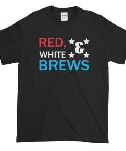 RED WHITE & BREWS - funny 4th of July Short sleeve t-shirt