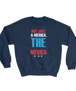 mockup 2a6d33f3 247x296 - Not just america the merica – funny 4th of July Sweatshirt