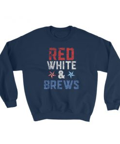 mockup 302bd26f 247x296 - red white and brews – Independence Day 4th July Sweatshirt