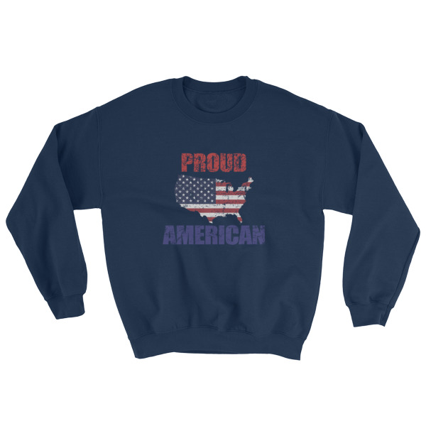 Proud To Be American On This Independence Day Sweatshirt