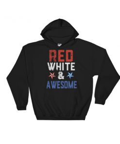 red white and awesome – 4th July fest Hooded Sweatshirt