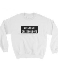 mockup 1822e1ce 247x296 - Girls Do Not Dress For Boys Sweatshirt