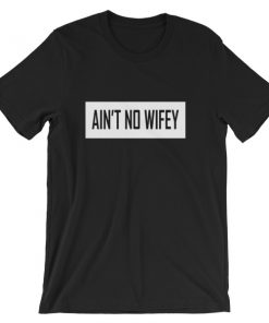 mockup 32d7fe23 247x296 - ain't no wifey Short-Sleeve Unisex T-Shirt