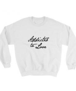 mockup 3e950451 247x296 - Addicted To Love Sweatshirt