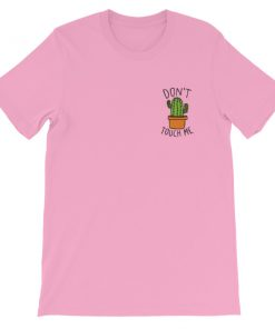 Don't Touch Me Cactus Short-Sleeve Unisex T-Shirt