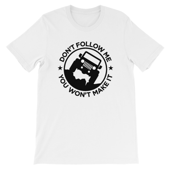 mockup fda030e2 - Don't Follow Me You Won't Make It Short-Sleeve Unisex T-Shirt