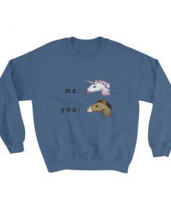 mockup d77a5807 247x296 - Me unicorn and you horse Sweatshirt