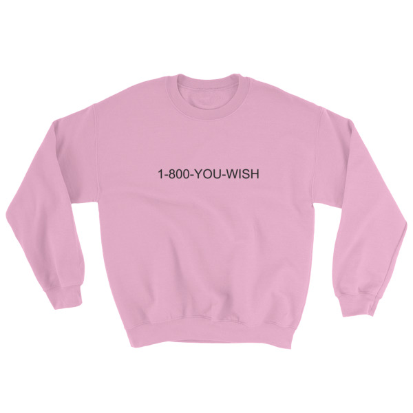 mockup a7788eb1 - 1-800-YOU-WISH Sweatshirt
