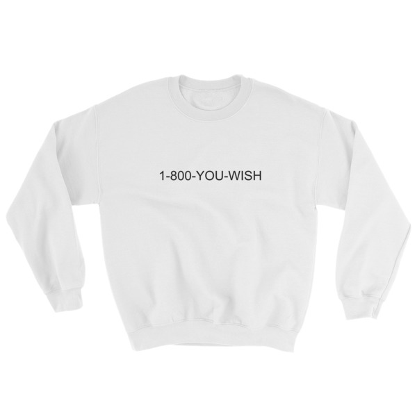 mockup b148bfea - 1-800-YOU-WISH Sweatshirt