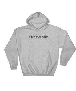mockup c03d2c2f 247x296 - 1-800-YOU-WISH Hooded Sweatshirt