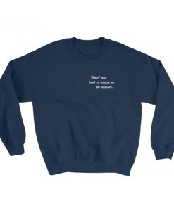 mockup b9f9293c 247x296 - Wow You Look So Pretty On The Outside Sweatshirt