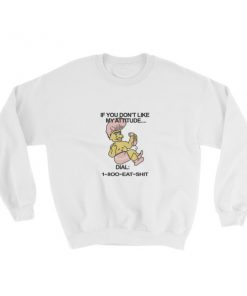 1 800 Eat Shit Troll Doll Sweatshirt