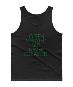 mockup b89b4553 247x296 - Often Imitated but Never Equalled Tank top