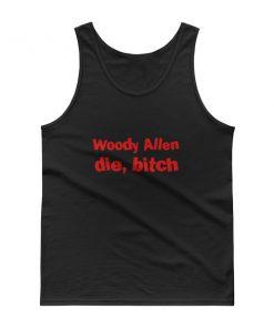 mockup e66442f2 247x296 - Woody Allen Die Bitch Tank top
