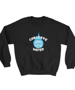 mockup 13a1e756 247x296 - Conserve Water Shower Together Sweatshirt