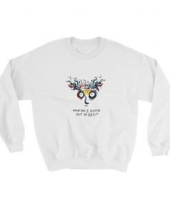 mockup 1db60dd3 247x296 - What Am I Doing Out Of Bed Sweatshirt