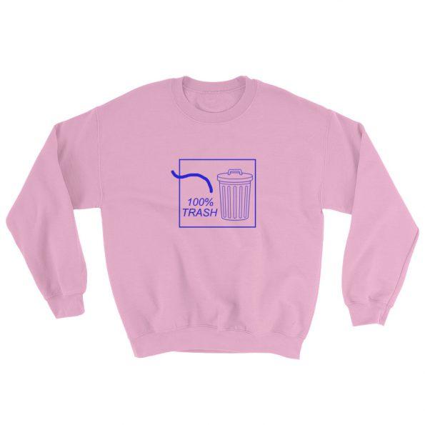 100% TRASH Sweatshirt