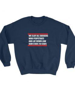 mockup 6ab8e91b 247x296 - we slay all suckers Sweatshirt